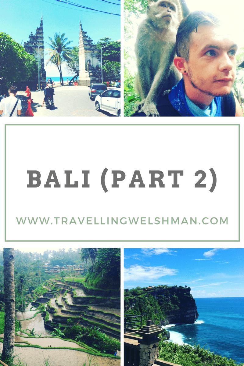 Bali (Part 2)