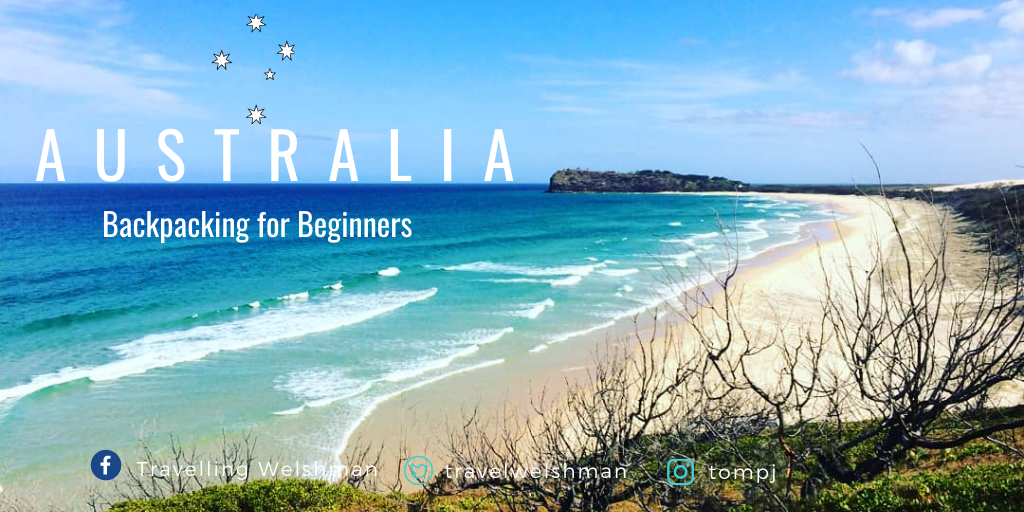 Australia: Backpacking For Beginners