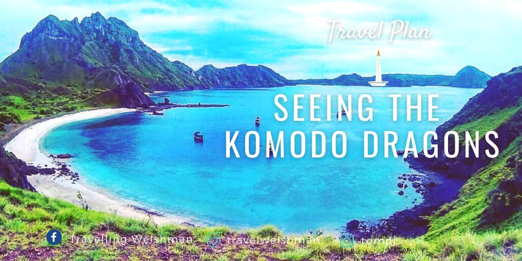 Travel Plan: Seeing the Komodo Dragons