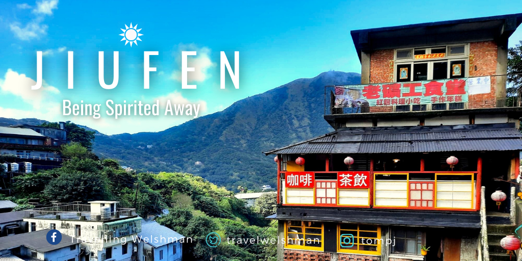 Jiufen: Being Spirited Away