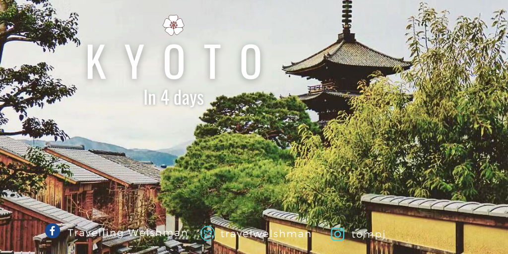 Kyoto in 4 days